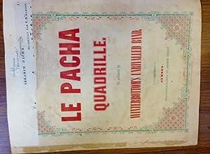 Le Pacha Quadrille.: SHEET MUSIC. AUSTRALIAN. D'ALBERT, Charles.