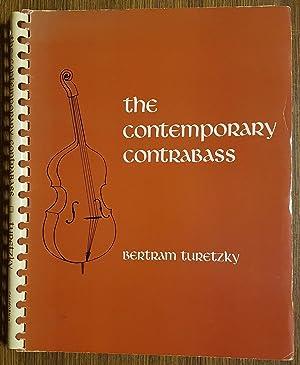 The Contemporary Contrabass: TURETZKY, Bertram.