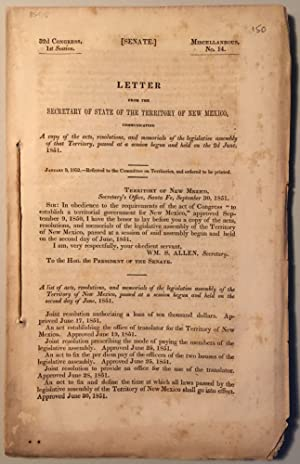 LETTER FROM THE SECRETARY OF THE TERRITORY OF NEW MEXICO, COMMUNICATING A COPY OF THE ACTS, RESOL...