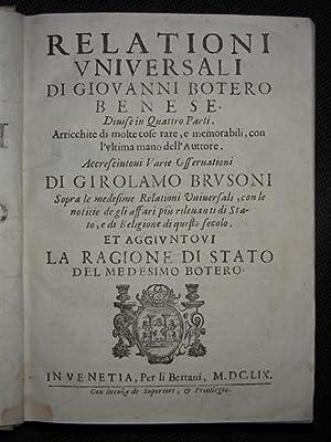 DELLE RELATIONI UNIVERSALI divise in quattro parti.: BOTERO Giovanni.