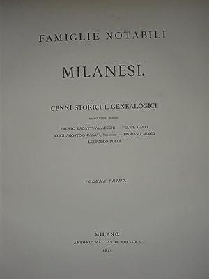 FAMIGLIE NOTABILI MILANESI. Cenni storici e genealogici.: AAVV.
