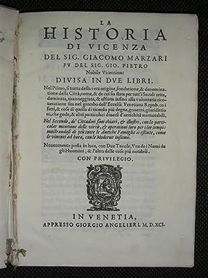 LA HISTORIA DI VICENZA del Signor Nobile: MARZARI Giacomo.