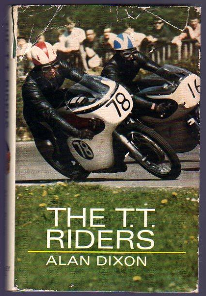 The T.T. Riders Dixon, Alan Very Good Hardcover