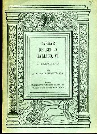 Caesar De Bello Gallico, VI - A Translation
