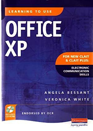 Learning to Use Office XP for New Clait and Clait Plus Electronic Communication Skills