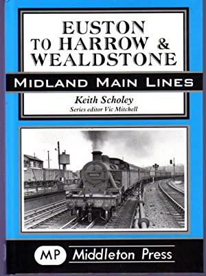 Euston to Harrow and Wealdstone - Midland Main Lines