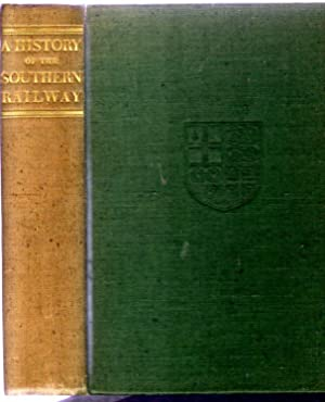 A History of the Southern Railway : Compiled from Various Sources