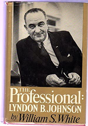 The Professional : Lyndon B. Johnson (SIGNED COPY)