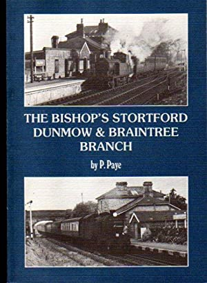 The Bishop's Stortford Dunmow & Braintree Branch