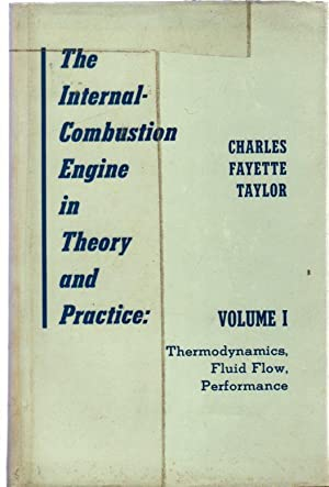 The Internal Combustion Engine in Theory and: Taylor, Charles Fayette