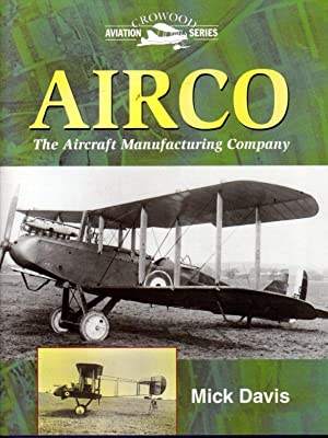 Airco : The Aircraft Manufacturing Company