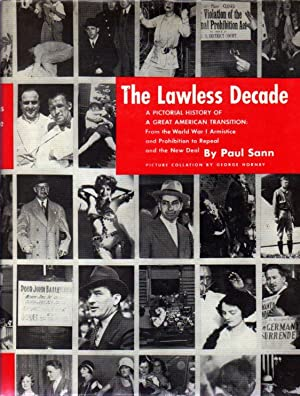 The Lawless Decade