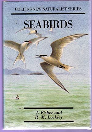 Sea-Birds - An Introduction to the Natural: James Fisher and