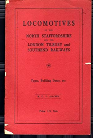 Locomotives of the North Staffordshire and the London Tilbury and Southend Railways