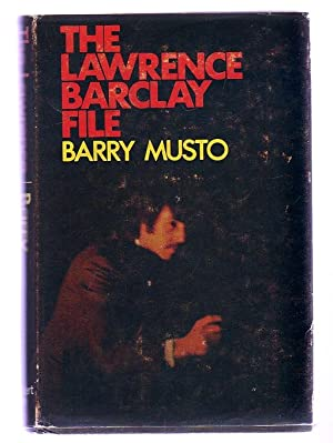 The Lawrence Barclay File (SIGNED)