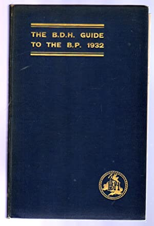 The B.D.H. Guide to the B.P. 1932: BDH