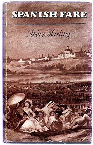 Spanish Fare: Marling, Andre
