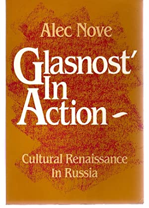 Glasnost' in Action : Cultural Renaissance in Russia
