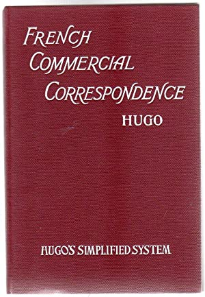 Hugo's Simplified System - French Commercial Correspondence: Anon