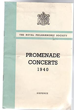 Promenade Concerts 1940 Sir Henry Wood's Forty-Sixth and Farewell Season of Promenade Concerts Se...