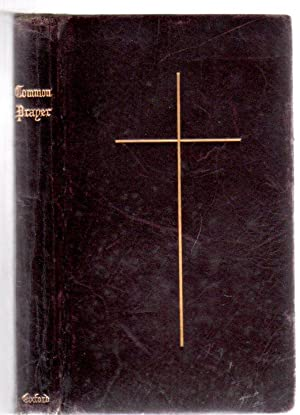The Book of Common Prayer and Administration