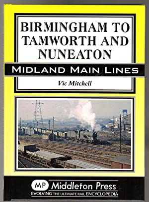 Birmingham to Tamworth and Nuneaton ( SIGNED COPY)