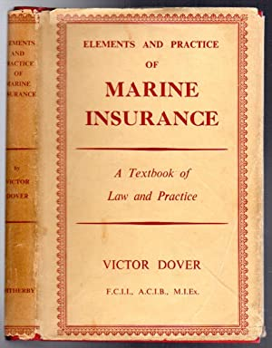 Elements and Practice of Marine Insurance