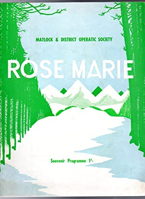 Rose Marie (THEATRE PROGRAMME): Short, W. (