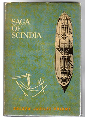 Saga of Scindia : Struggle for the Revival of Indian Shipping and Shipbuilding