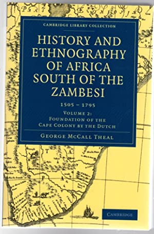 History and Ethnography of Africa South of the Zambesi 1505 - 1795 - Volume 2 : Foundation of the...