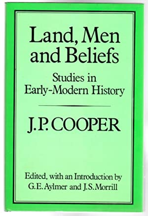 Land, Men and Beliefs: Studies in Early-Modern History (History Series)