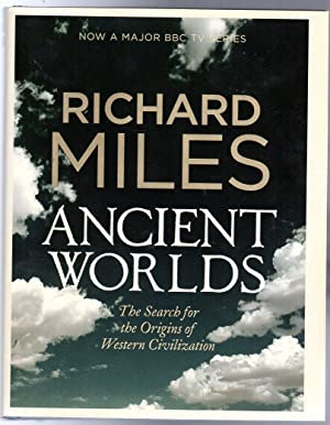 Ancient Worlds : The Search for the Origins of Western Civilization