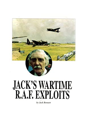 Jack's Wartime R.A.F. Exploits (SIGNED COPY)