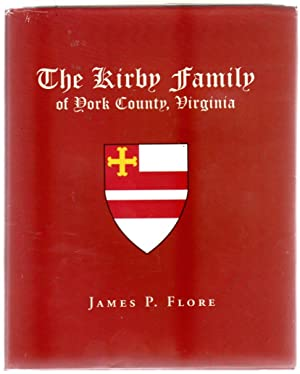 The Kirby Family of York County, Virginia (SIGNED COPY)