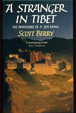 A Stranger in Tibet - the Adventures of a Zen Monk