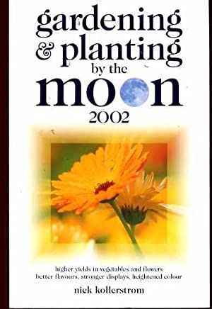 Gardening and Planting by the Moon: 2002