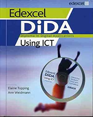 Using ICT Interactive Students' Pack (Edexcel DiDA S.)