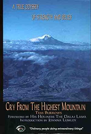Cry from the Highest Mountain (SIGNED COPY)