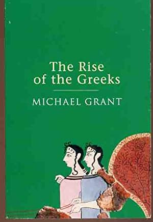The Rise of the Greeks