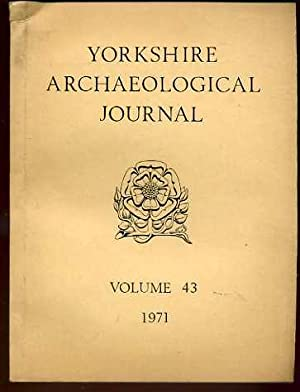 The Yorkshire Archaeological Journal Volume 43, 1971