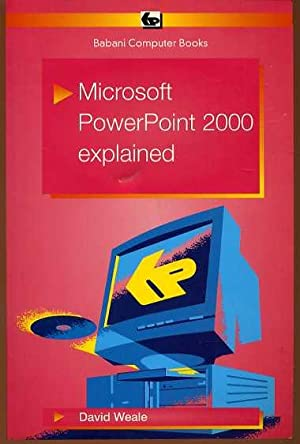 Microsoft Powerpoint 2000 Explained