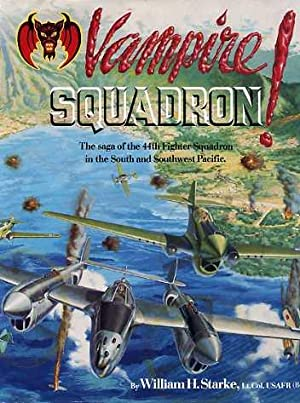 Vampire Squadron : A History of the 44th Fighter Squadron In World War II, 1941-1945