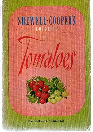 Shelwell-Cooper's Guide to Tomatoes
