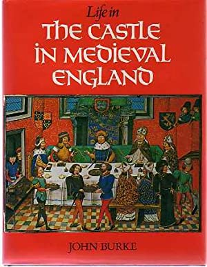 Life In the Castle In Medieval England
