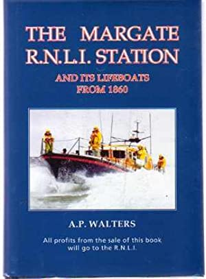 The Margate R.N.L.I. Station and Its Lifeboats from 1860