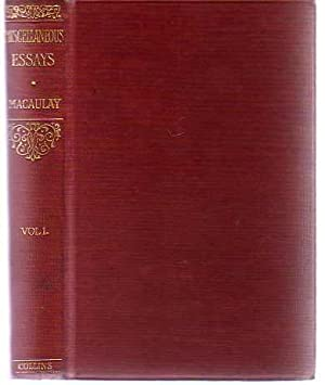 Miscellaneous Essays : Volume 1: Macaulay, Lord