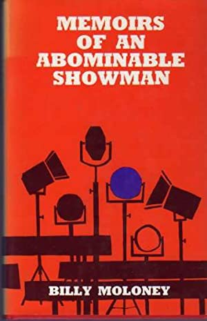 Memoirs of an Abominable Showman (SIGNED COPY): Moloney, Billy
