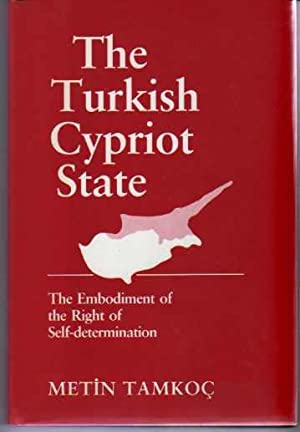 The Turkish Cypriot State: The Embodiment of the Right of Self-Determination