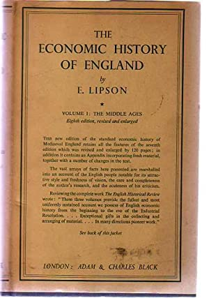 The Economic History Of England - Volume I : The Middle Ages
