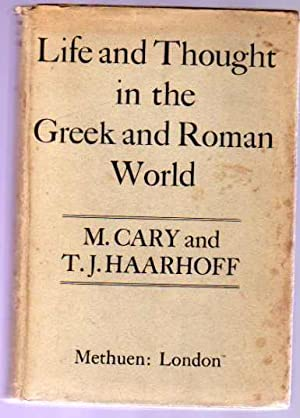 Life and Thought in the Greek and Roman World